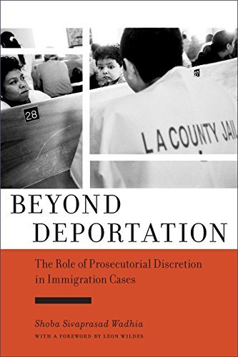 Beyond Deportation (Hardcover): Shoba Sivaprasad Wadhia