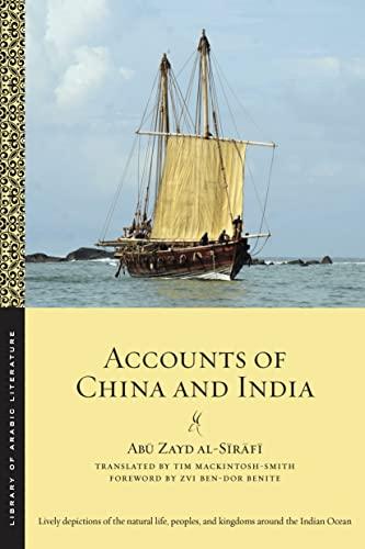 Accounts of China and India (Library of: al-Sirafi, Abu Zayd