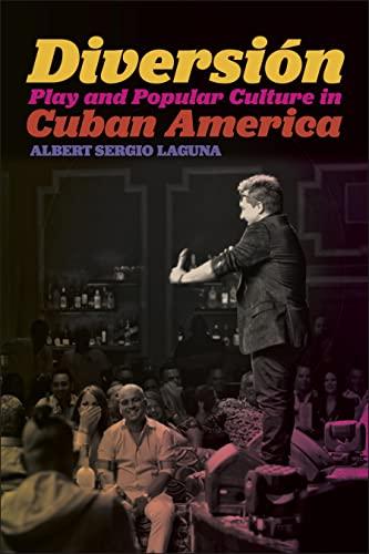 9781479836017: Diversión: Play and Popular Culture in Cuban America (Postmillennial Pop)