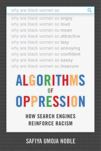 9781479837243: Algorithms of Oppression: How Search Engines Reinforce Racism