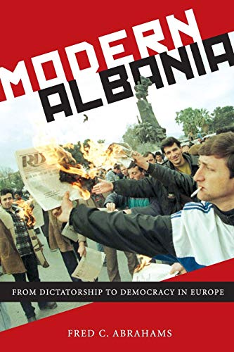 9781479838097: Modern Albania: From Dictatorship to Democracy in Europe