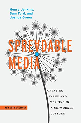 9781479856053: Spreadable Media: Creating Value and Meaning in a Networked Culture (Postmillennial Pop)