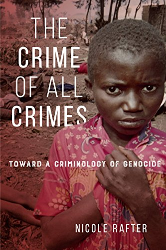 9781479859481: The Crime of All Crimes: Toward a Criminology of Genocide