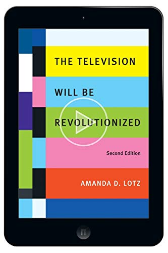 9781479865253: The Television Will Be Revolutionized