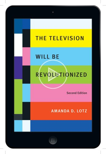 9781479865734: The Television Will Be Revolutionized