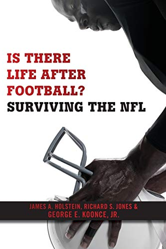 9781479868308: Is There Life After Football?: Surviving the NFL