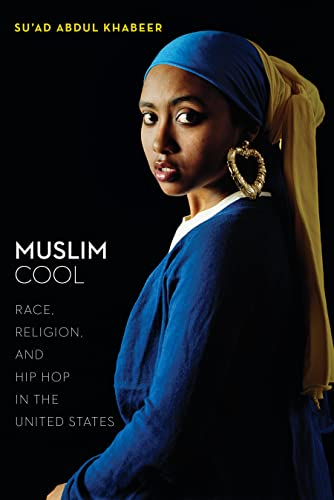 9781479872152: Muslim Cool: Race, Religion, and Hip Hop in the United States