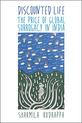 9781479874521: Discounted Life: The Price of Global Surrogacy in India