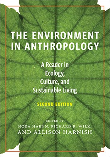 The Environment in Anthropology 9781479876761: Nora Haenn, Allison Harnish, Richard Wilk,