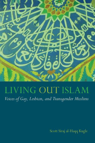 9781479894673: Living Out Islam: Voices of Gay, Lesbian, and Transgender Muslims