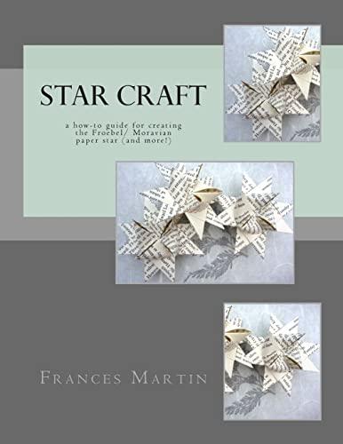 Star Craft: Martin, Frances J.