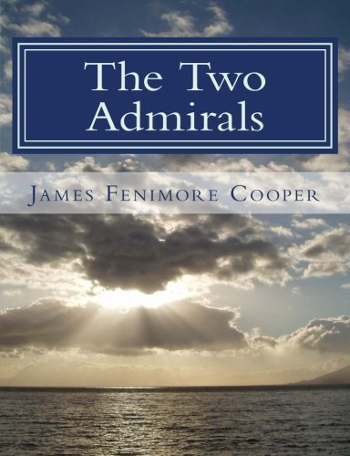 9781480000759: The Two Admirals