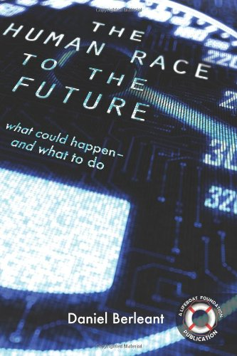 9781480001411: The Human Race to the Future: What Could Happen - and What to Do