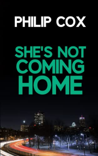 9781480002128: She's Not Coming Home