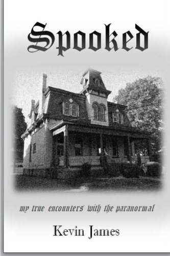 9781480002579: Spooked: My True Encounters With The Paranormal