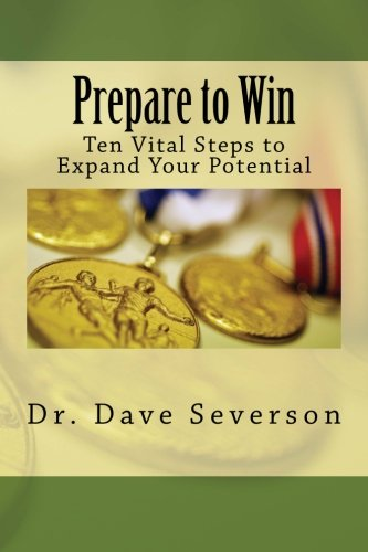 9781480004603: Prepare to Win: Ten Vital Steps to Expand Your Potential