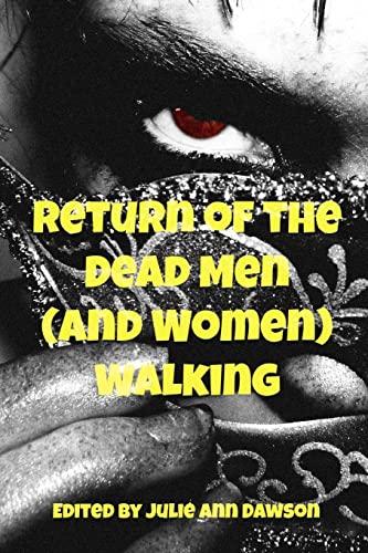 9781480004764: Return of the Dead Men (and Women) Walking