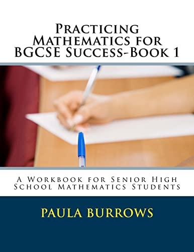 9781480004917: Practicing Mathematics for BGCSE Success-Book 1: A Workbook for Senior High School Mathematics Students