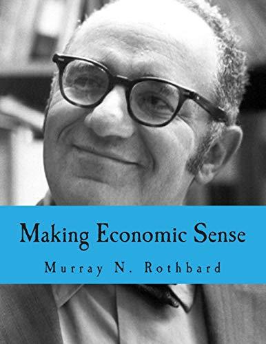 9781480005242: Making Economic Sense (Large Print Edition)