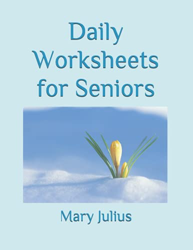 Daily Worksheets for Seniors: Series 1: Mary Julius