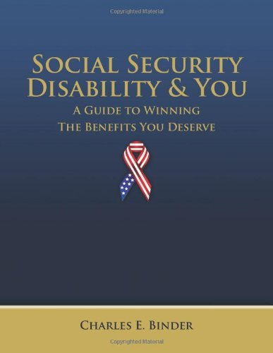 9781480008991: Social Security Disability and You: A Guide to Winning the Benefits You Deserve