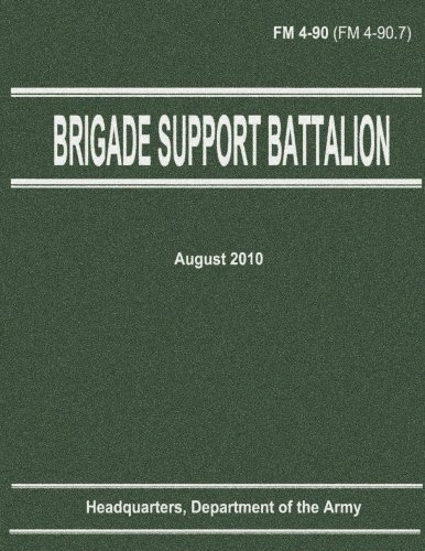 9781480009721: Brigade Support Battalion (FM 4-90)