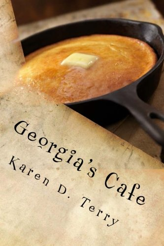 9781480009998: Georgia's Cafe: You learn something everyday at Georgia's Cafe (The Front Porch Series) (Volume 2)