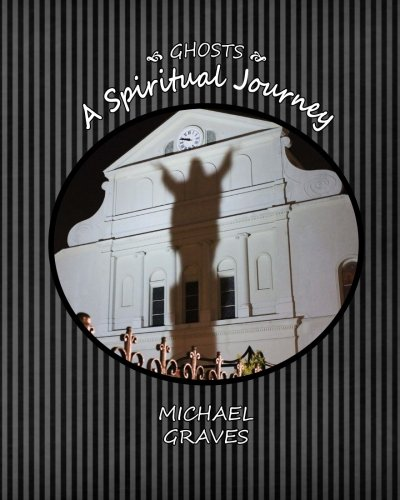9781480010925: GHOSTS: A Spiritual Journey
