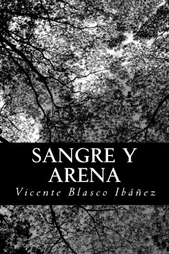 9781480012554: Sangre y arena (Spanish Edition)