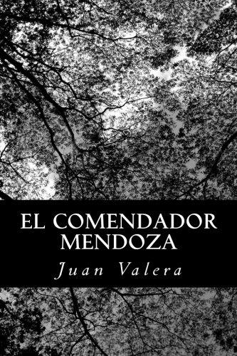 9781480013377: El Comendador Mendoza