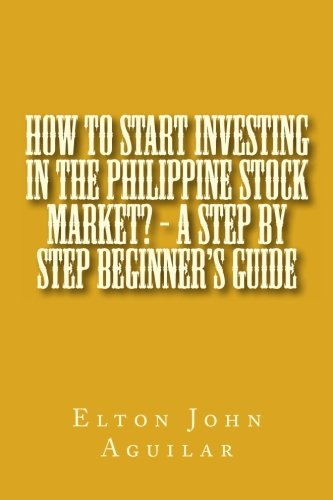 How to Start Investing in the Philippine Stock Market? - A Step by Step Beginner's Guide: Mr. ...