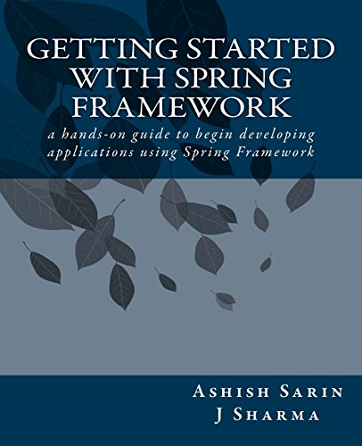 9781480013971: Getting started with Spring Framework