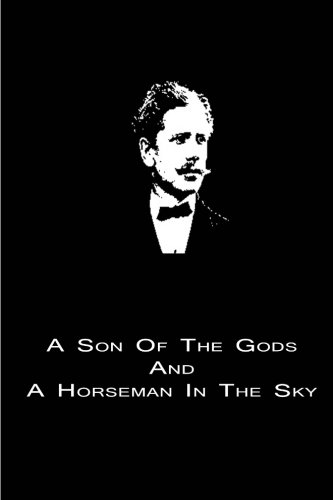 9781480014640: A Son Of The Gods And A Horseman In The Sky