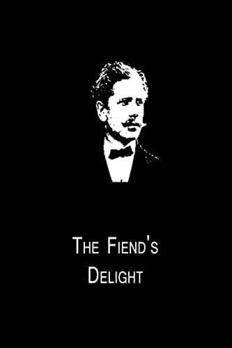 9781480014954: The Fiend's Delight