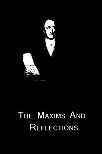 9781480015104: The Maxims And Reflections