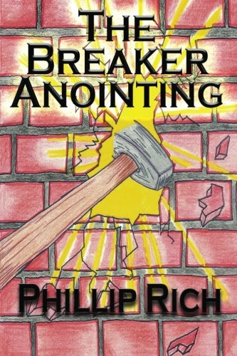 9781480017092: The Breaker Anointing