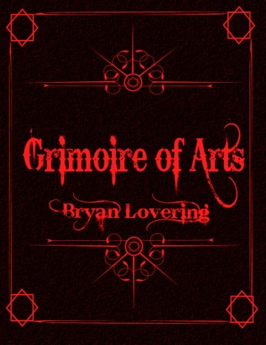 Grimoire of Arts: Bryan Lovering