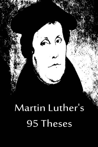 9781480020191: Martin Luther's 95 Theses