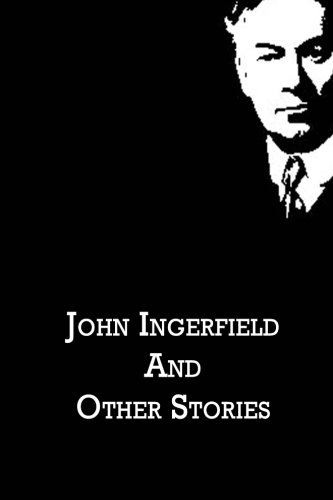 9781480020986: John Ingerfield And Other Stories