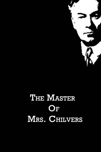 9781480021266: The Master Of Mrs. Chilvers