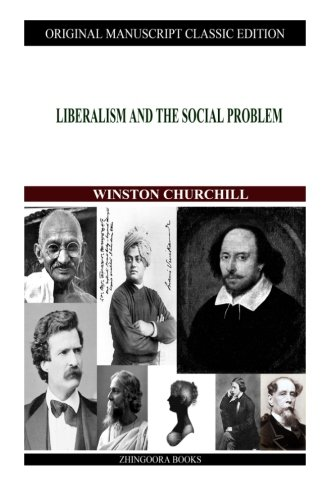 9781480021563: Liberalism And The Social Problem