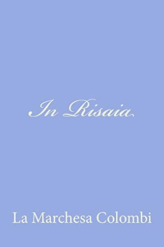 9781480022911: In Risaia