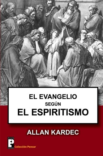 9781480023949: El Evangelio segun el Espiritismo (Spanish Edition)