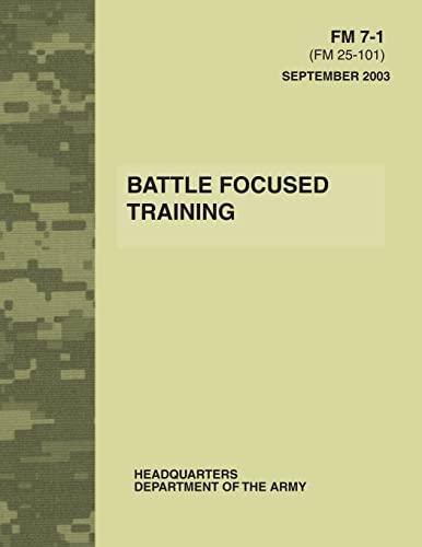 9781480024243: Battle Focused Training (FM 7-1)