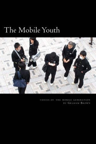 9781480024342: The Mobile Youth