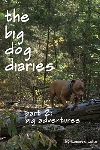 9781480028166: Big Adventures: The Big Dog Diaries