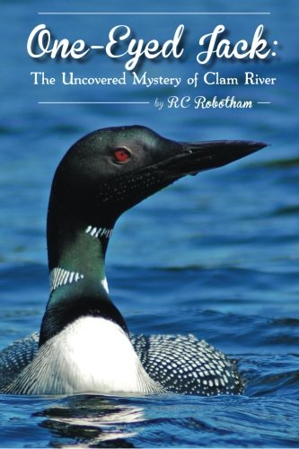 9781480028326: One-Eyed Jack: The Uncovered Mystery of Clam River