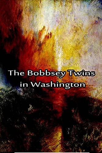 9781480028784: The Bobbsey Twins in Washington