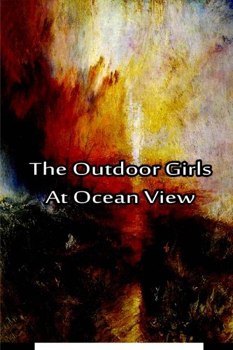 9781480029286: The Outdoor Girls At Ocean View