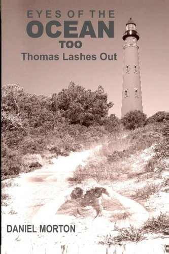 9781480029415: Eyes of the Ocean Too: Thomas Lashes Out (Volume 2)